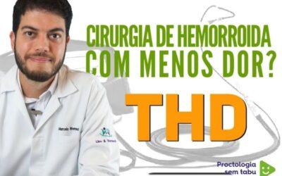 Cirurgia sem cortes para hemorroidas com THD